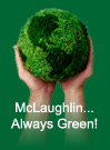 McLaughlin. Always Green!